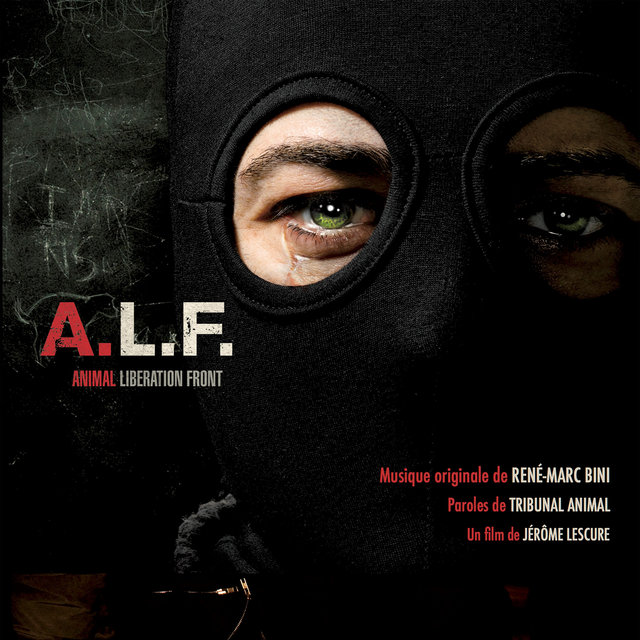 A.L.F. Animal Liberation Front (Original Motion Picture Soundtrack)