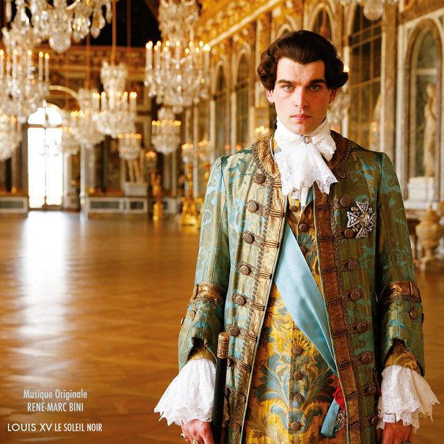 Louis XV: Le soleil noir (Original Motion Picture Soundtrack)