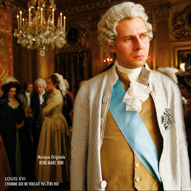 Louis XVI: L'homme qui ne voulait pas être roi (Original Motion Picture Soundtrack)