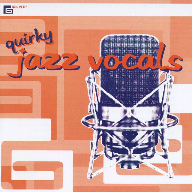 Quirky Jazz Vocals