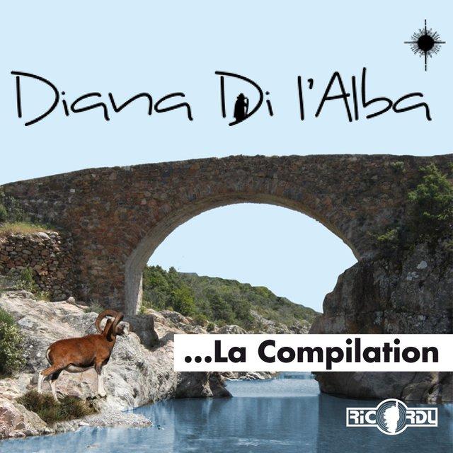 Diana Di l'Alba, la compilation