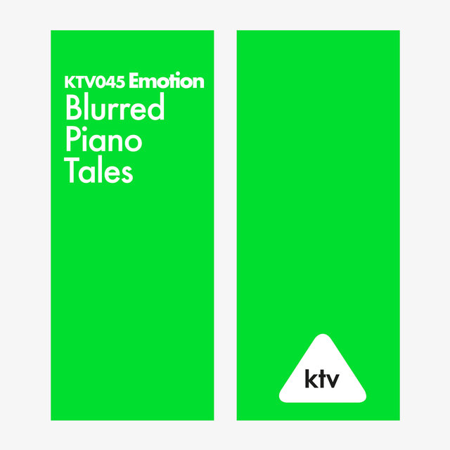 KTV045 Emotion - Blurred Piano Tales