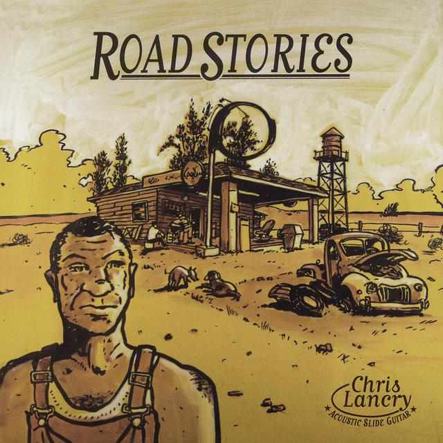 Couverture de Road Stories: Acoustic Slide Guitar