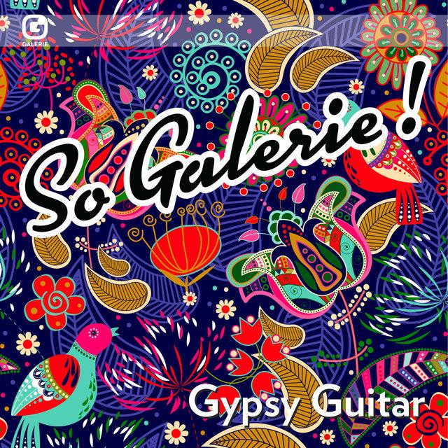 Couverture de So Galerie! Gypsy Guitar