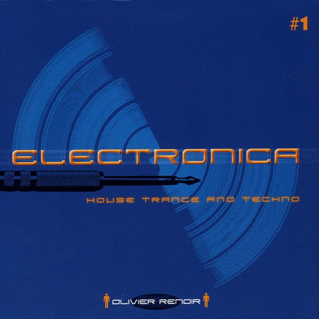 Electronica: House, Trance and Techno
