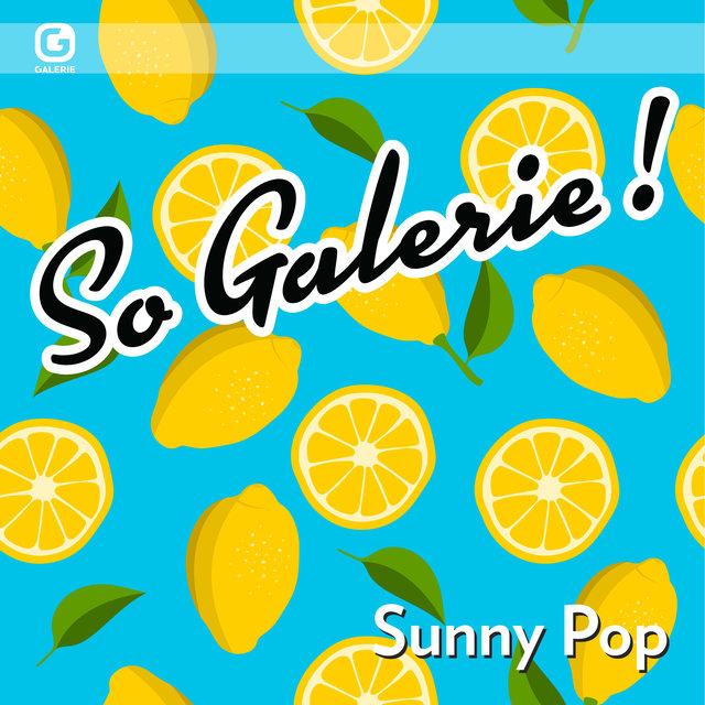 So Galerie! Sunny Pop