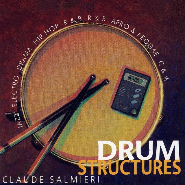 Drum Structures: Jazz, Electro, Drama, Hip Hop, R&B, R&R, Afro & Reggae, C&W