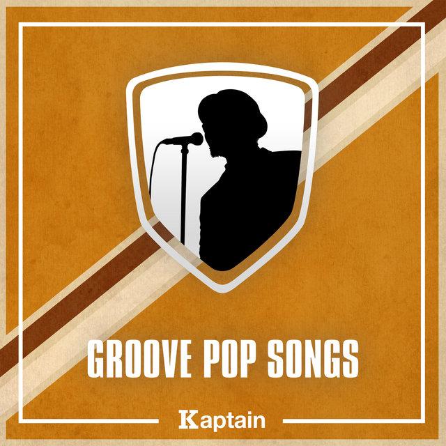 Groove Pop Songs