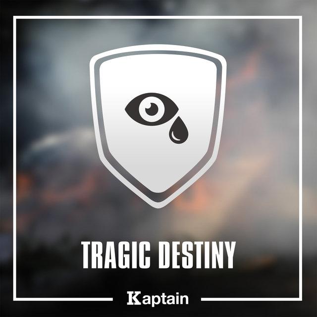 Tragic Destiny