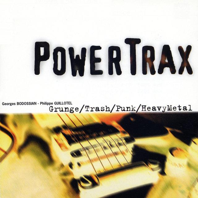 Power Trax: Grunge, Trash, Punk, Heavy Metal