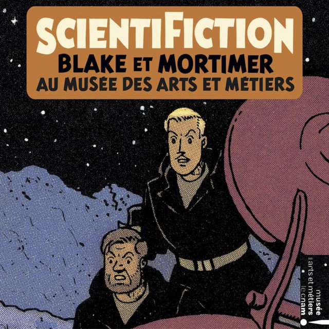 Scientification: Blake & Mortimer au musée des arts et métiers (Musique originale de l'exposition)