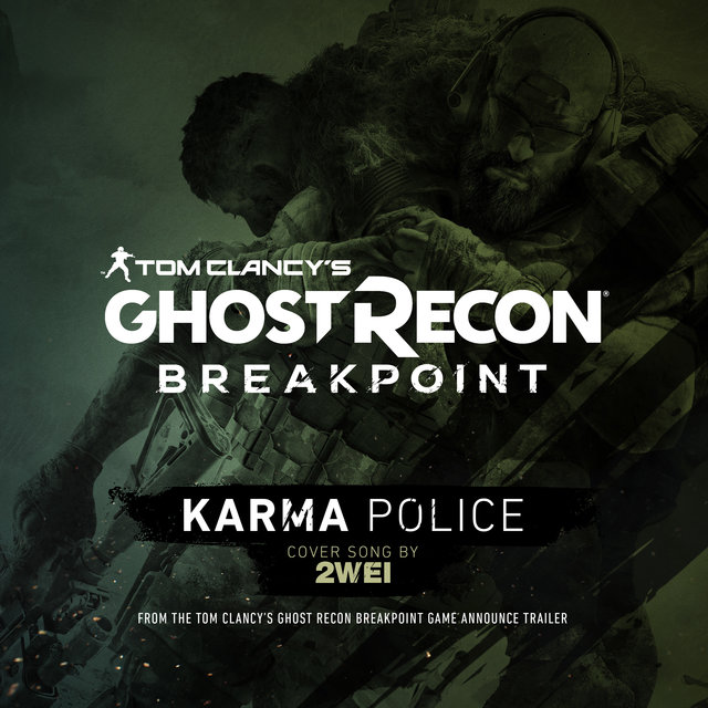Karma Police (Tom Clancy's Ghost Recon Breakpoint Game: Announce Trailer Cover Song)