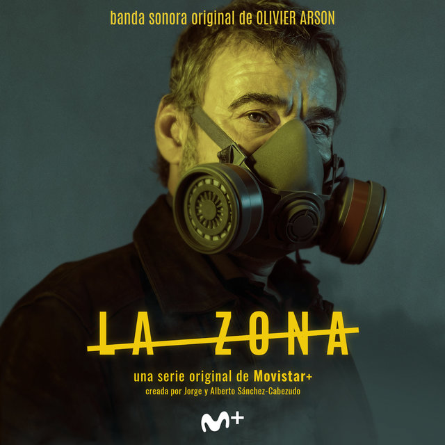 La Zona (Original Soundtrack from the TV Series)