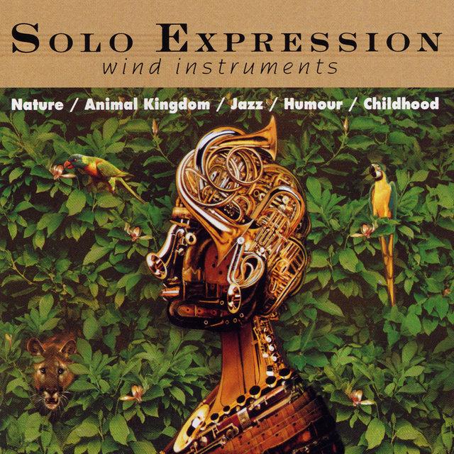 Solo Expression, Wind Instruments: Nature, Animal Kingdom, Jazz, Humour, Childhood