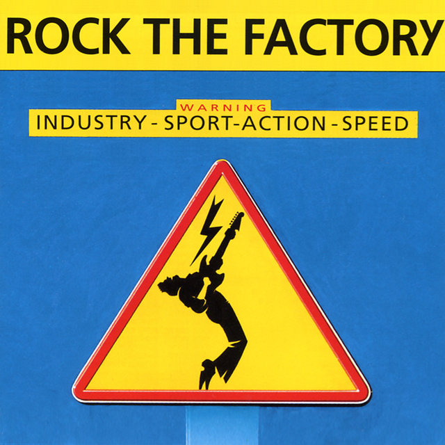Rock the Factory - Warning: Industry, Sport, Action, Speed
