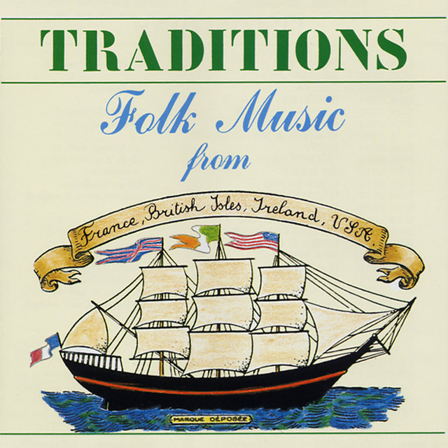 Couverture de Traditions: Folk Music from France, British Isles, Ireland, USA