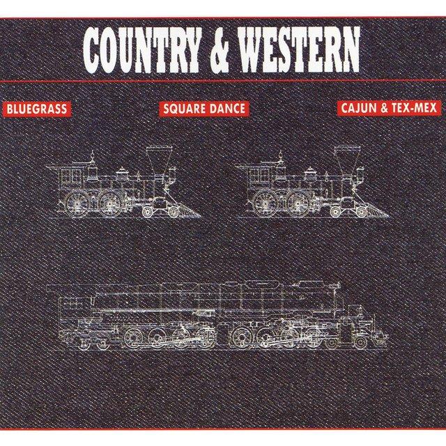 Couverture de Country & Western: Bluegrass, Square Dance, Cajun & Tex-Mex