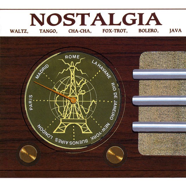 Nostalgia: Waltz, Tango, Cha-Cha, Fox-Trot, Bolera, Java