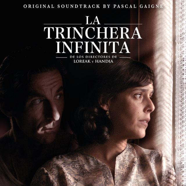 Couverture de La trinchera infinita (Original Motion Picture Soundtrack)