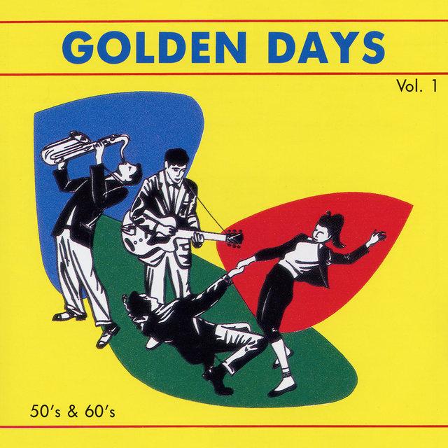 Golden Days, Vol. 1: 50's & 60's