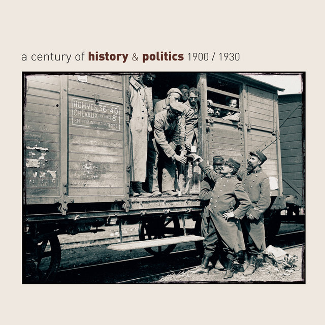 A Century of History & Politics 1900/1930 - Retrospective