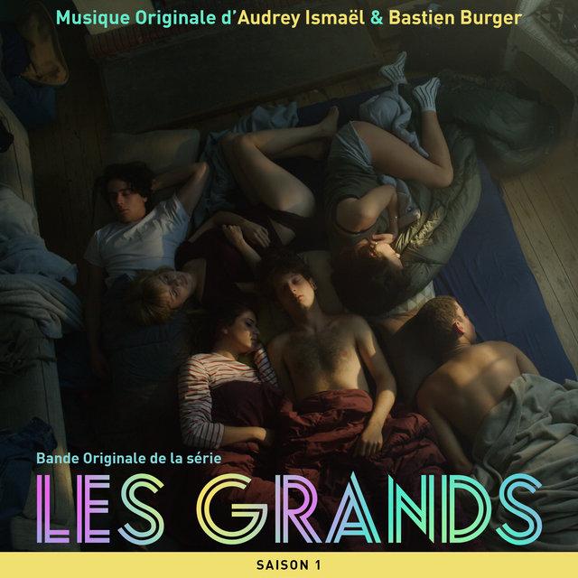 Les Grands - Saison 1 (Bande originale de la série télévisée)