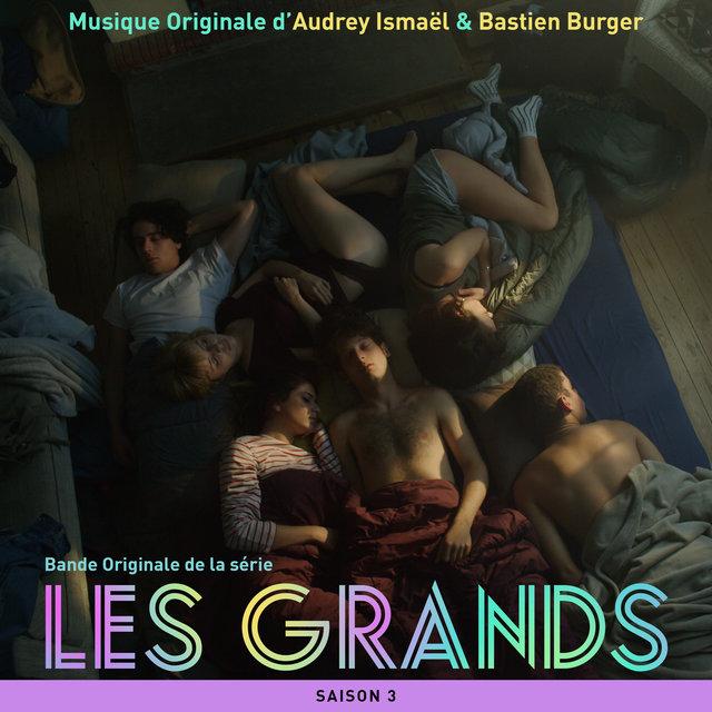Les Grands - Saison 3 (Bande originale de la série télévisée)