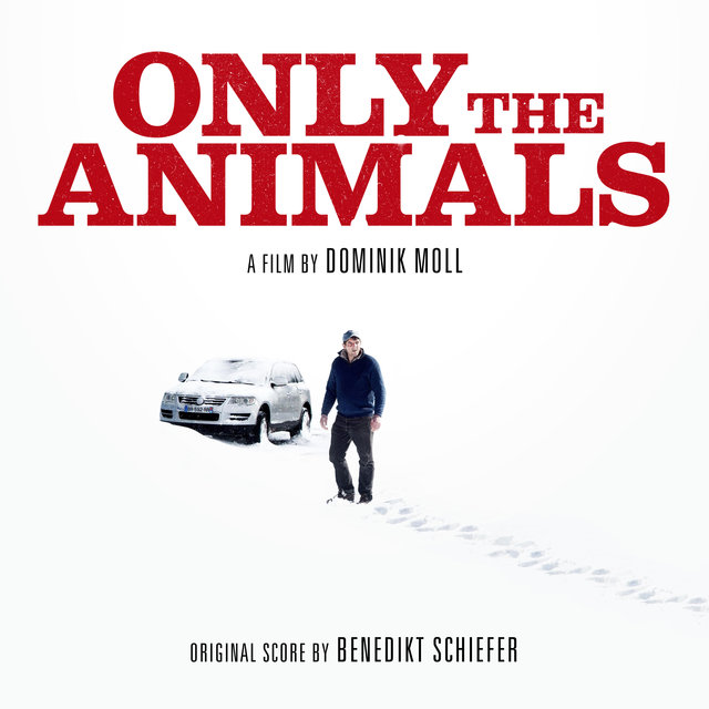 Only the Animals (Original Soundtrack)