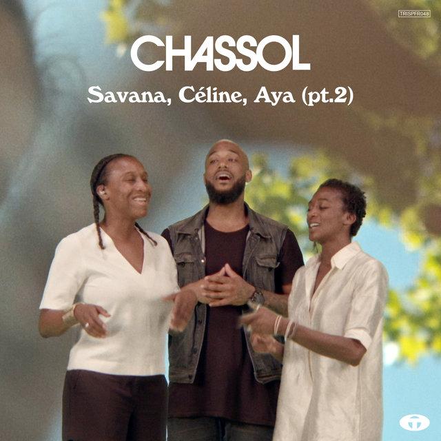 Couverture de Savana, Céline, Aya, Pt. 2