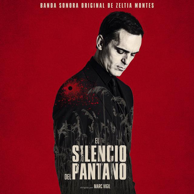 El silencio del pantano (Original Motion Picture Soundtrack)