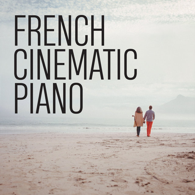 Couverture de French Cinematic Piano