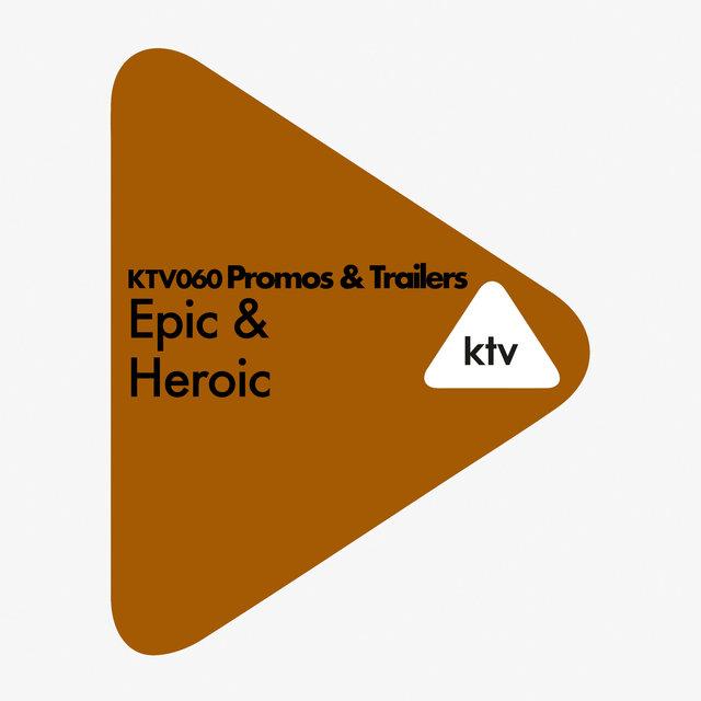 KTV 060 Promos & Trailers: Epic & Heroic