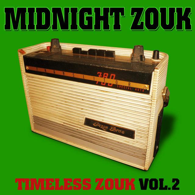 Midnight Zouk: Timeless Zouk, Vol. 2