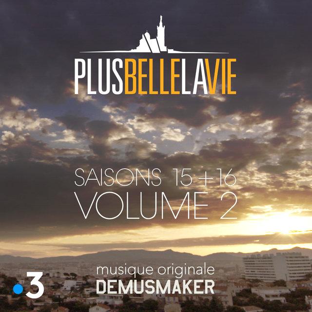 """Plus belle la vie """"Saisons 15 & 16"""", Vol. 2 (Bande originale de la série TV)"""