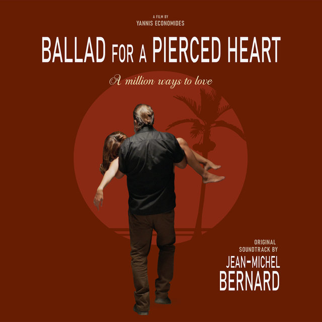 Ballad for a Pierced Heart: A Million Ways to Love (Original Motion Picture Soundtrack)