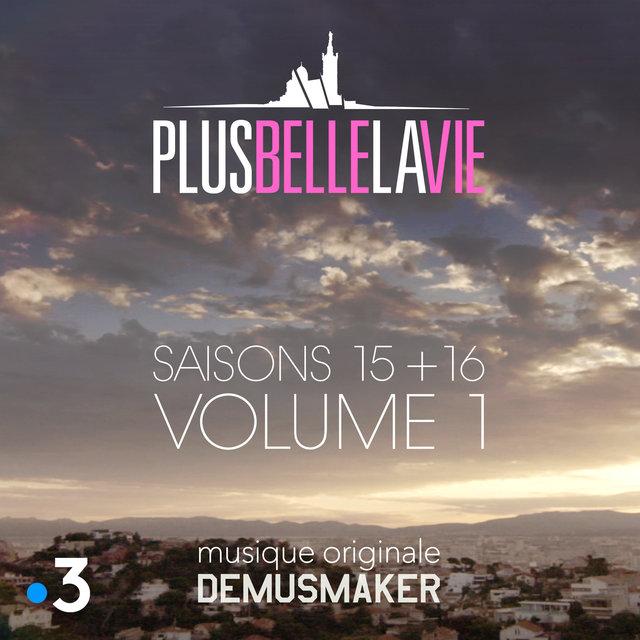 """Plus belle la vie """"Saisons 15 & 16"""", Vol. 1 (Bande originale de la série TV)"""