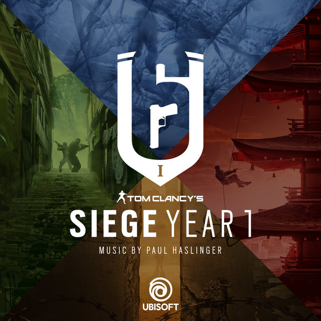 Rainbow Six Siege: Year 1 (Original Music from the Rainbow Six Siege Series)
