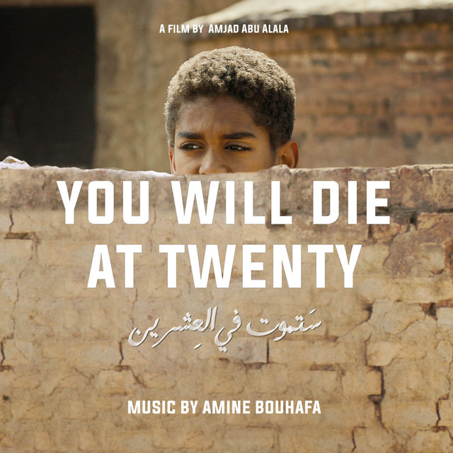 Couverture de You Will Die at Twenty (Original Motion Picture Soundtrack)