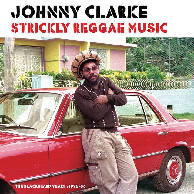 Couverture de Strickly Reggae Music (The Blackbeard Years 1976-86)