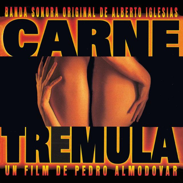 Carne trémula (Banda Sonora Original)