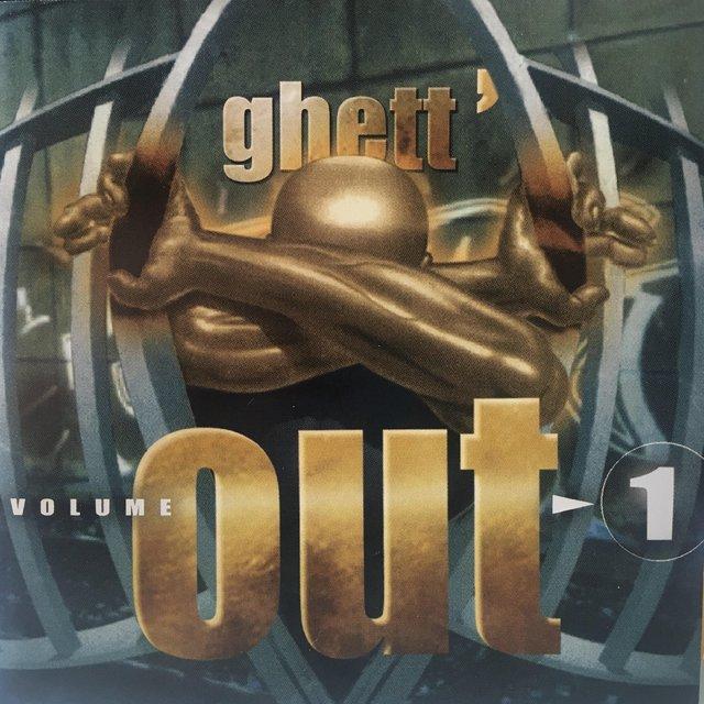 Ghett'Out, Vol. 1