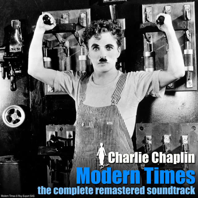 Couverture de Modern Times - The Complete Remastered Soundtrack