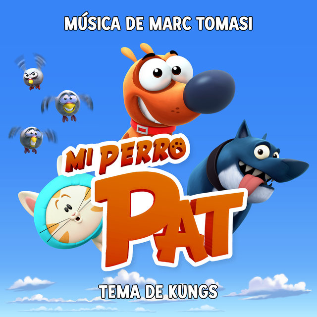 Mi Perro Pat (Banda Sonora Original de la Serie)