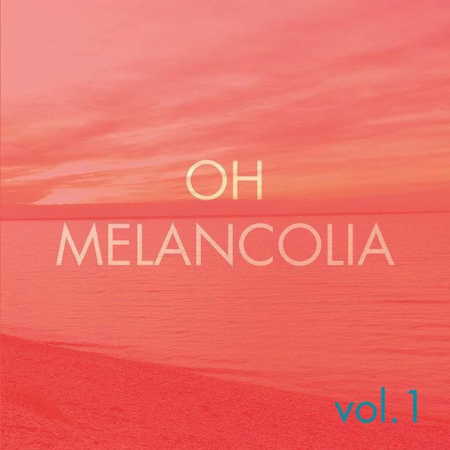 Couverture de Oh Melancolia, Vol. 1