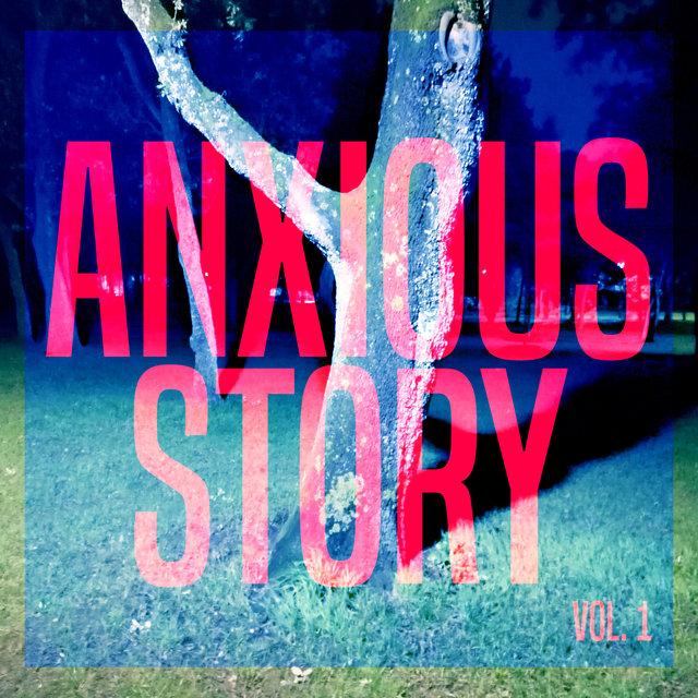 Anxious Story, Vol. 1