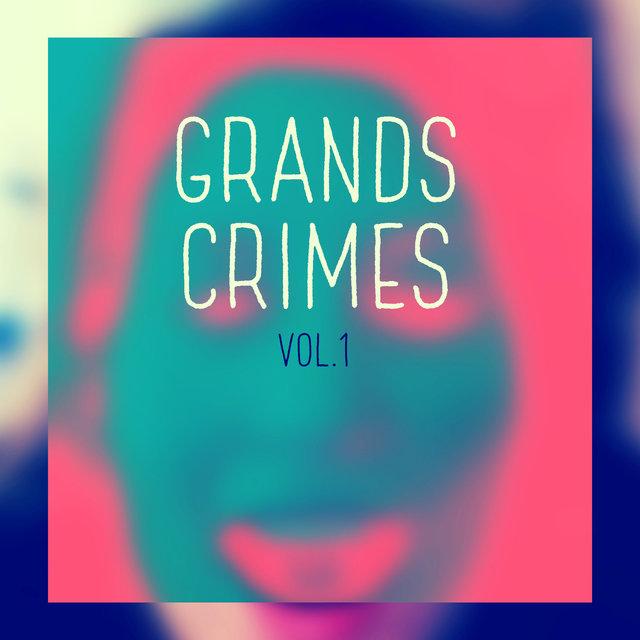 Grands crimes, Vol. 1