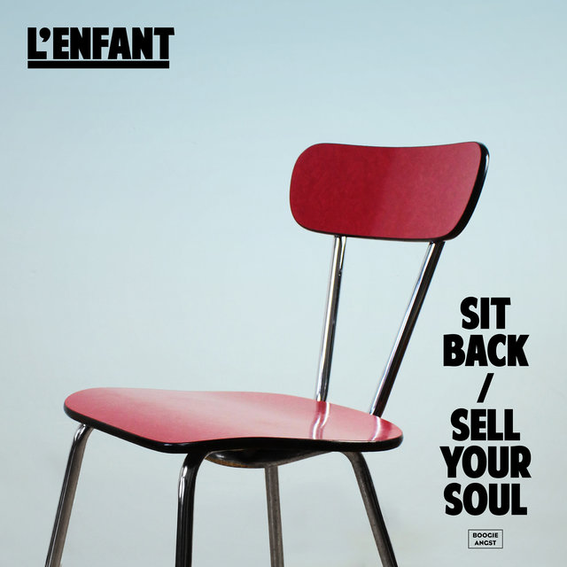 Sit Back / Sell Your Soul