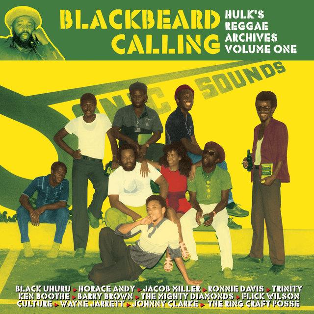 Couverture de Blackbeard Calling - Hulk's Reggae Archives, Vol. 1