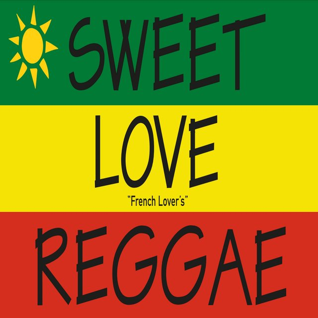 """Couverture de Sweet Love Reggae """"French Lover's"""""""