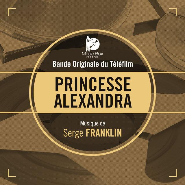 Couverture de Princesse Alexandra (Bande originale du téléfilm)